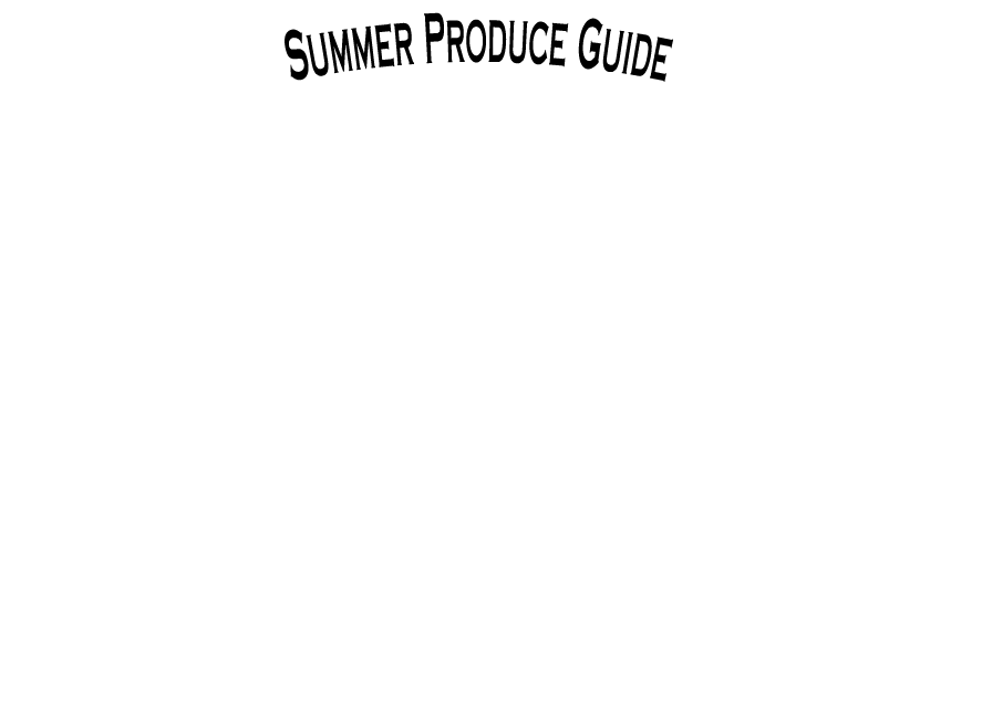 The Produce Wholesaler Summer Seasonal Guide